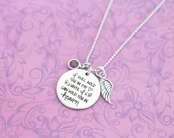 I Will Hold You in My Heart Until I Can Hold You in Heaven Pendant - Engraved Jewelry - Custom Engraved