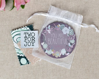 You Are Beautiful -  Large Pocket Mirror