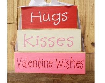 Hugs Kisses Valentine Wishes, Large block set, block set, Valentine Blocks, Valentine's Day sign, Valentine's Day Blocks, Wood Stack