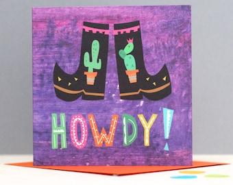 Howdy Cowboy Card - Cowboy birthday card- cactus birthday card - card for friend-  howdy partner - Cowboy boots