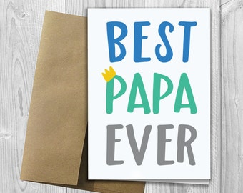 Best Papa Ever - Simply Stated - Father's Day / Birthday / Any Occasion - Greeting Card - PRINTED 5x7 Notecard