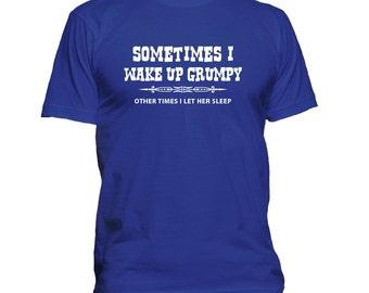 Funny Husband t shirt, Husband Gift, Husband tshirt, Wake Up Grumpy, Gift For Men, Funny Tee 198-13