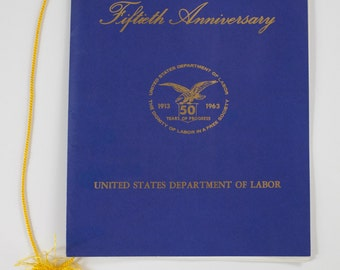 United States Department of Labor 50th Anniversary Celebration Program