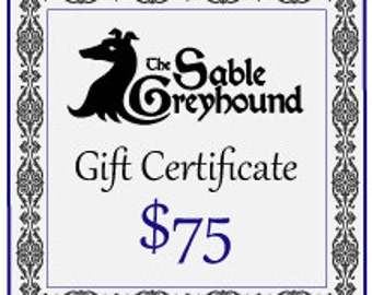 GIFT CERTIFICATE -- 75 dollars