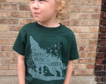 The earth has music for those who listen - kids shirt