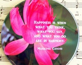 Mahatma Gandhi Magnet, Large 3.5 Inch Magnet,  Happiness is When What You Think, What You Say, and What You Do are in Harmony