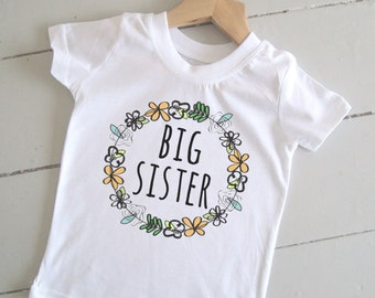 Big Sister Shirt, Big Sister Announcement,  Big Sister Tshirt, New Sister Outfit, Pregnancy Announcement, Birth Announcement, Floral Top.