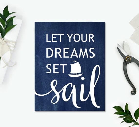 Nautical decor Let Your Dreams set Sail