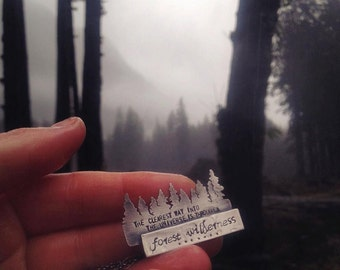 "Sterling Silver John Muir Wilderness Quote (OOAK) - ""The clearest way into the universe is through a forest wilderness"""