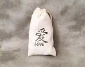 Love - Organic Drawstring Bags - Asian Custom Designs - Cotton Muslin - Set of 10 - Personalized Gift Bags - Wedding Party - Bridal Shower