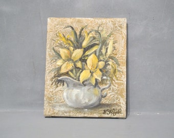 Vintage Oil Painting on Canvas Yellow Day Lilies in Pitcher Signed E. Skofield / Original Fine Art Spring Flowers in Vase, Floral Wall Art