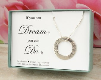Dream necklace sterling silver necklace If you can dream it you can do it inspirational jewelry graduation gift for daughter, friend