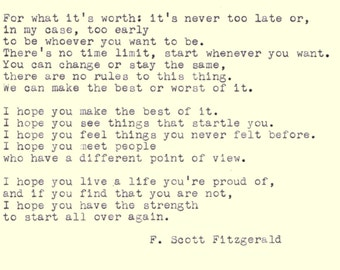 F. Scott Fitzgerald  Quote; For What it's worth; Inspirational Quote; Hand Typed Quote; Inspiring Typewriter Quote; Typewritten Quote; q1