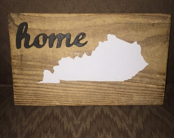 Rustic KY Home Wood Sign