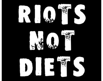 New Sticker Decal Riots Not Diets Punk Feminist Feminism Anarchist Anarchism Funny Fun