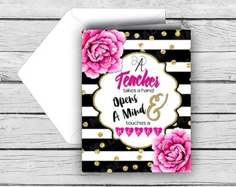 Printed TEACHER Appreciation Note Card - Pink Peonies - A Teacher Takes A Hand Opens A Mind & Touches A Heart - Teacher Gifts