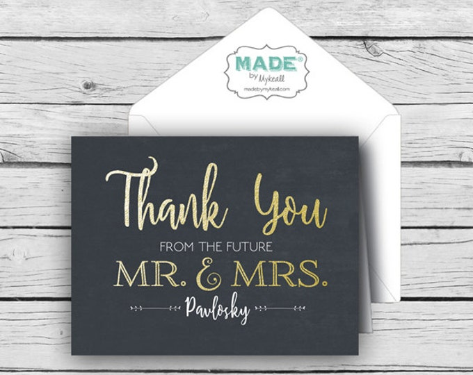 Printed THANK YOU from the FUTURE Mr. & Mrs.-Personalized Gold Foil Note Card Set, Wedding Note Cards, Printed Thank You Cards, Stationery