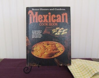 Better Homes and Gardens Mexican Cookbook, Vintage Cookbook, 1977