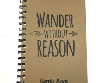 Journal, Writing Journal, Diary, Spiral Notebook, Wander without Reason, Notebook, Personalized, Travel Journal, Sketchbook, Travel Quote