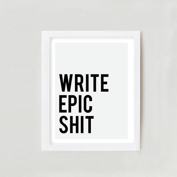 Write Epic Shit |Write Epic Shit