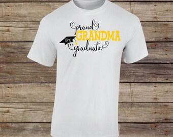 Proud Grandma of a Graduate, Proud Grandma of a Graduate Shirt, Proud Grandma Shirt, Grad, Graduation, Graduation Shirt, Graduate, 2018
