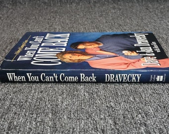When You Can't Come Back By Dave & Jan Dravecky C. 1992