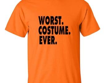 Worst Costume Ever T Shirt Halloween Tee Trick or Treat Halloween Costume T-Shirt