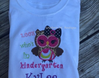 Look Who's In Kindergarten Applique Tshirt