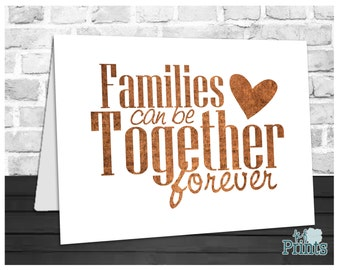 LDS Card, Families Can Be Together Forever, Religion Card, Wedding Card, Sealing Card, Instant Download, Digital Printable, 5x7 Card