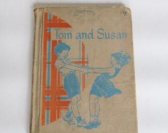 Tom and Susan Antique Primer Reader from 1951