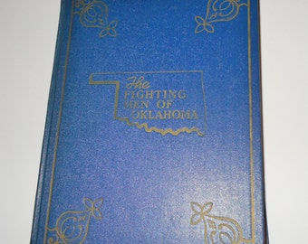The Fighting Men of Oklahoma ~ A History of the Second World War Volume Two 1948