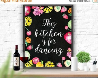 SALE This kitchen is for Dancing Poster Fruits Printable Kitchen Poster Kitchen Decor Kitchen Art Print  Home Decor