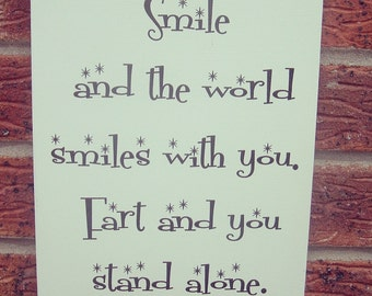 """Smile and the world smiles with you 10x8""""  plaque"""