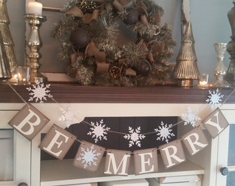 Be Merry Christmas Decor, Christmas Decoration, Be Merry Banner, Christmas Decor,  Christmas Banner, Snowflake Garland, Winter Decor