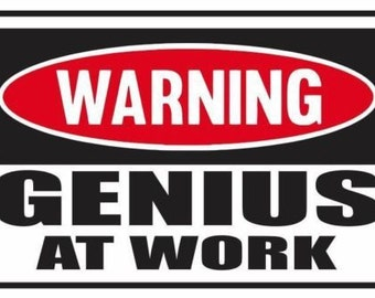 2 Pieces Funny Warning  Genius At Work  Vinyl Decals Stickers Full Color/Weather Proof. U.S.A Free Shipping