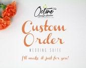 Custom Order for Danielle S.
