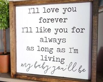 I'll Love You Forever Framed Wood Sign