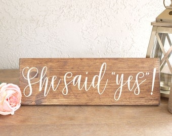 She Said Yes - Engagement Wood Sign - Engagement Photos Sign - Engagement Photo Props - Wedding Engagement Sign - She Said Yes Sign