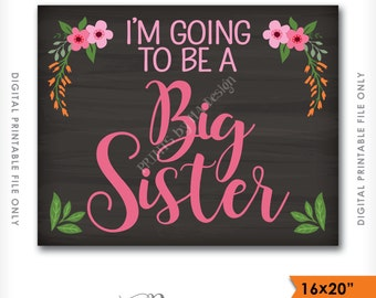 "Big Sister Pregnancy Announcement Sign, I'm going to be a Big Sister, Baby #2, Instant Download 8x10/16x20"" Chalkboard Style Printable Sign"