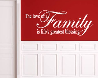 Love of a Family, is Life's Greatest Blessing, Vinyl Wall Decal, Home Decor, Living Room, Entryway, Bedroom, Vinyl Lettering, Love, Family