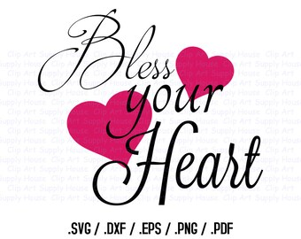 Bless Your Heart SVG Art, SVG Clipart, Home Decor Wall Art, DXF File, Silhouette Studio, Cricut Design, Brother Scan Cut, Scal - CA310