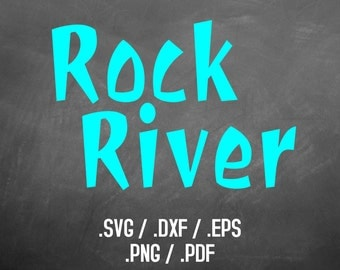 Rock River Font Design Files For Use With Your Silhouette Studio Software, DXF Files, SVG Font, EPS Files, Png Fonts, Rock River Silhouette