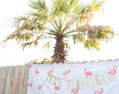 Lets Flamingle Banner Flamingo Party Flamingo Party Decor Lets Flamingle Palm Beach Party Summer Party Palm Springs Tropical Bachelorette