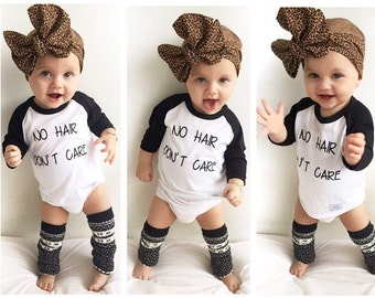 Funny baby girl shirts / Baby girl clothes / Baby shower gift / No hair don't care / Baby boy shirt / New baby gift / Cute baby shirt