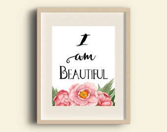I am Beautiful printable | quote | wall art | decor | INSTANT DOWNLOAD | Inspirational quote | self esteem quote | watercolor | 0026