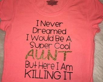 Super Cool Aunt Shirt