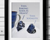 Geology Pun Print, Gift for Geologists, Rock Collectors, Geology Gift, Funny Art Print, Funny Gift, Rockhound, Rock Lover, Funny Quote Print