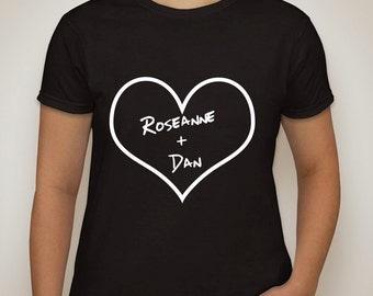 "Roseanne ""Roseanne + Dan"" T-Shirt"