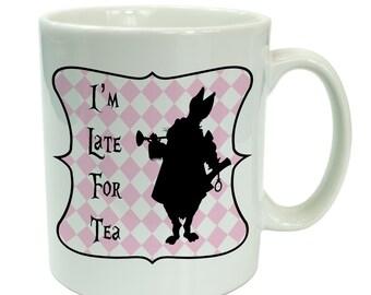 Alice in Wonderland I'm Late For Tea Novelty Ceramic 10oz Mug Gift - gift for her - gift for women