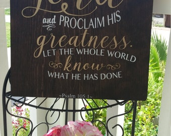 Give Thanks to The Lord-Psalm 105:1- Wooden Sign